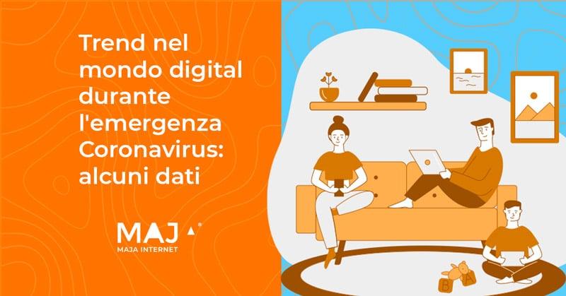 Majainternet Blog Trend Digital Emergenza Coronavirus